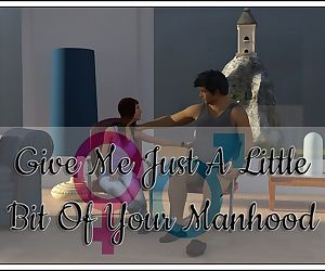 TGFan4- Give Me Just A Little Bit Of Your Manhood