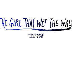 The Girl That Wet the Wall Ch 11 - 40 - part 25