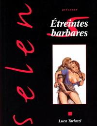 Etreinte Barbare